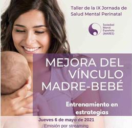 Taller de la IX Jornada de Salud Mental Perinatal de la Sociedad Marcé Española (MARES)