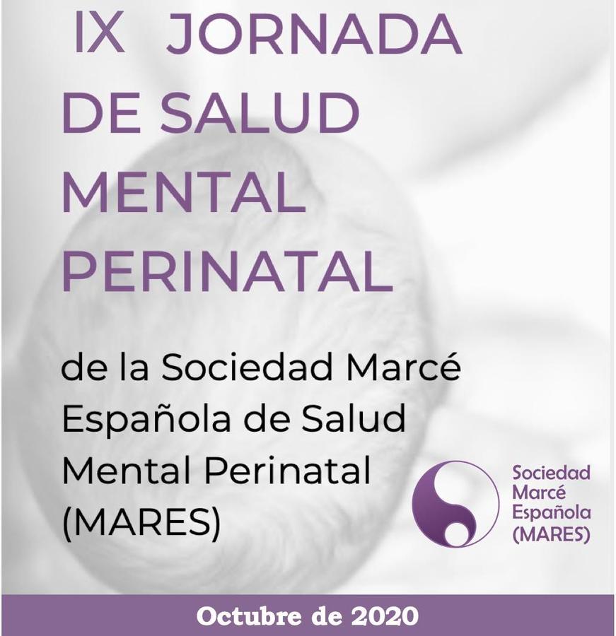 IX Jornada de Salud Mental Perinatal de la Sociedad Marcé Española (MARES)