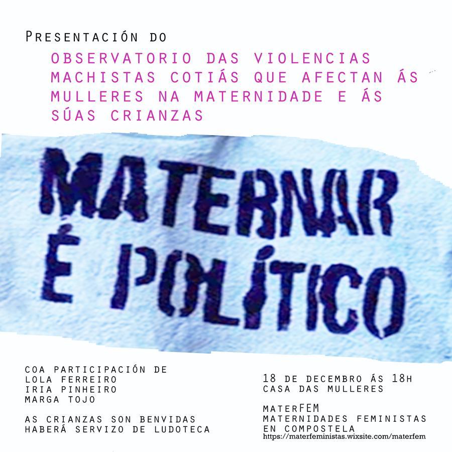 Observatorio de la violencia machista cotidiana que afecta a las mujeres en la maternidad y crianza
